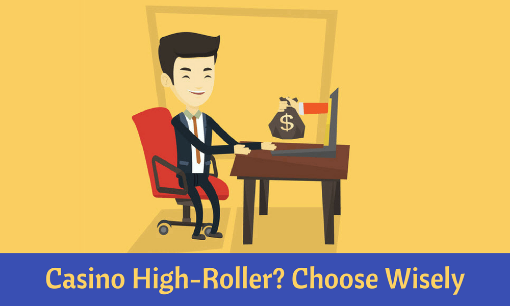 Casino High Roller - What to Look For when Playing Online